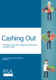 Cashing Out: The hidden costs and consequences of moving to a cashless society
